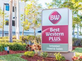 Best Western Plus Sebastian Hotel & Suites, Sebastian