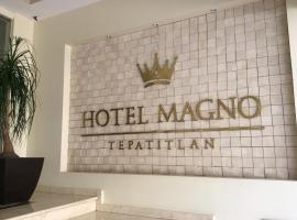Hotel Magno Tepatitlán, Tepatitlán de Morelos