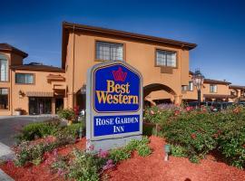 Best Western Rose Garden, Watsonville