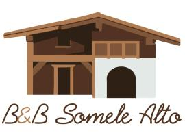 B&B Somele Alto, Vallarsa