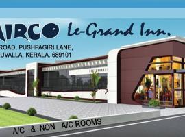 AIRCO Le-Grand Inn, Thiruvalla