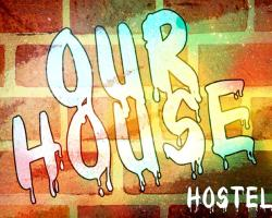 Our House Hostel