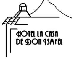 Hotel La Casa de Don Ismael
