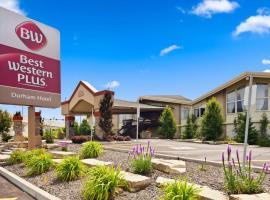 Best Western Plus Durham Hotel & Conference Centre, Oshawa
