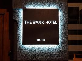 The Bank Hotel