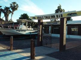 Whale Tales Inn, Adolfo López Mateos