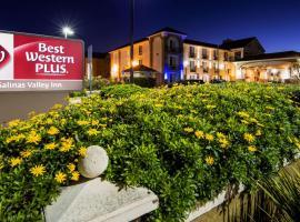 Best Western Plus Salinas Valley Inn & Suites