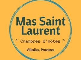 le Mas Saint Laurent, Villedieu
