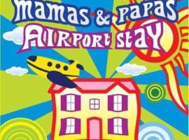 Mamas & Papas Airport Stay