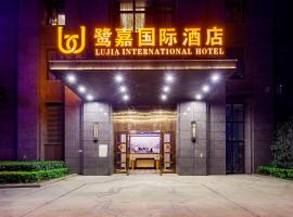 Lujia International Hotel