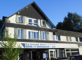 Le Grand Hôtel à Ussel, Ussel (рядом с городом Meymac)