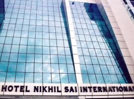 Hotel Nikhil Sai International, Nizāmābād