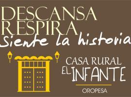 Casa Rural El Infante, Oropesa (La Calzada de Oropesa yakınında)
