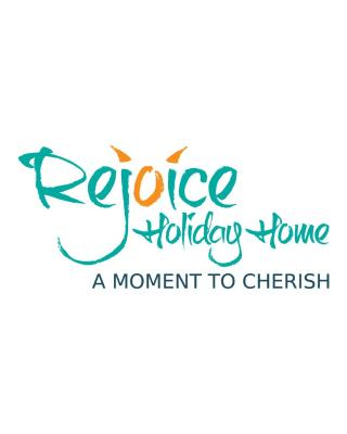 Rejoice Holiday Home