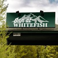 Inn at Whitefish