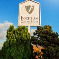 Foxfields Country Hotel